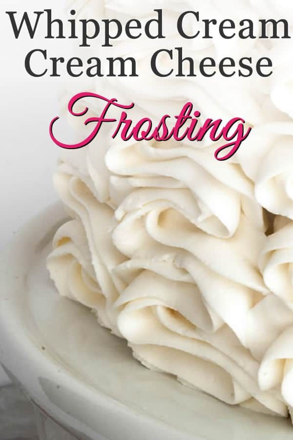 Whipped Cream Cream Cheese Frosting with Video!
