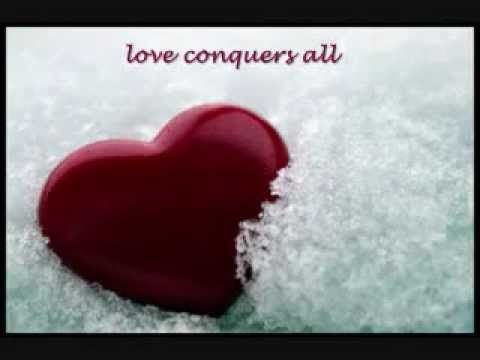 Love Conquers All | Love Made Visible