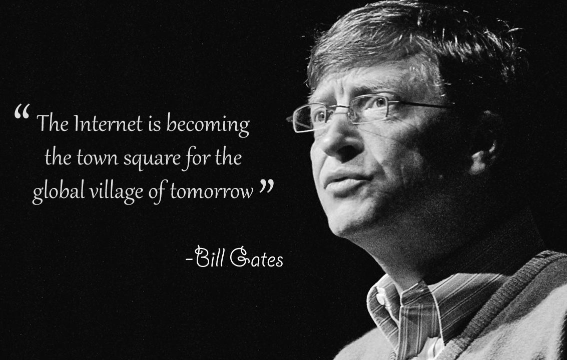 Internet Quotes Quotes Of The Day.internet Web Globalinternet Billgates