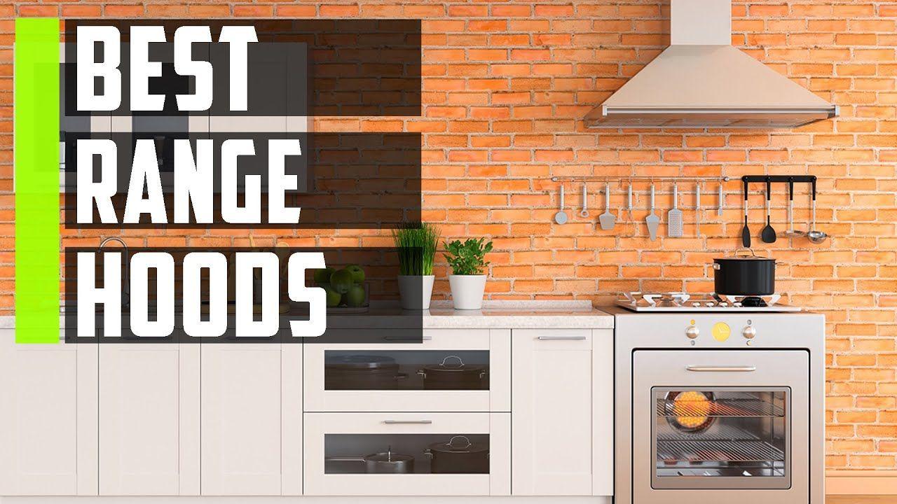 Best Range Hoods Reviews 2020 Top 7 Best Ductless Range Hood Range Hoods Top Kitchen Gadgets Range Hood