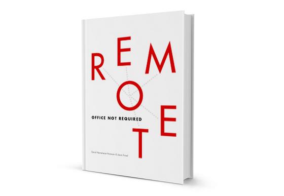 Remote: Office Not Required, Jason Fried, David Heinemeier Hansson
