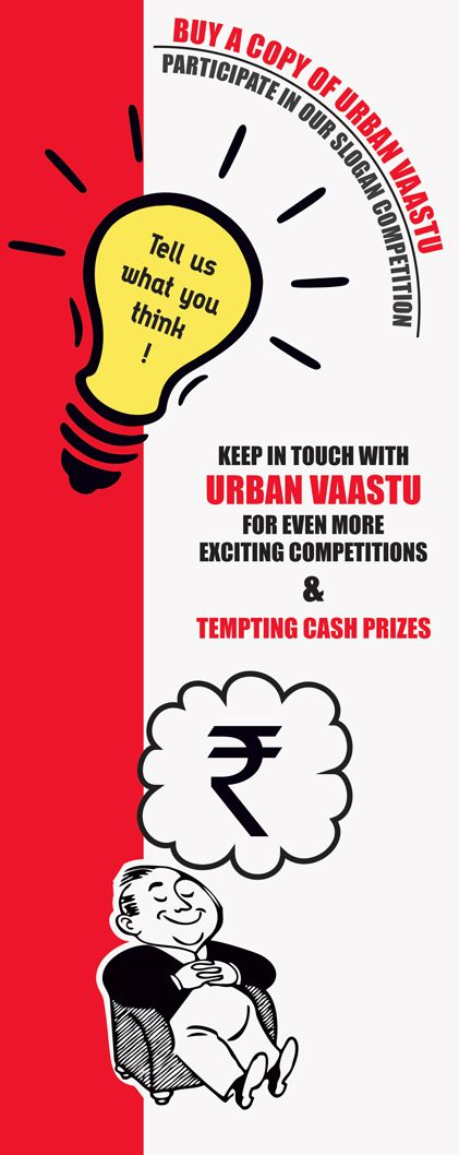 Buy a copy of urban vaastu. Participate in our slogan competition!
