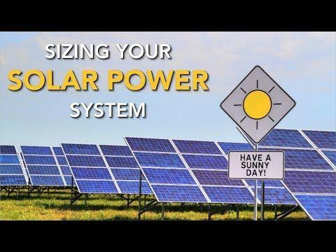 How Much Solar Power Do I Need How To Calculate Your Needs Youtube Solar Energy Diy Renewable Solar Solar