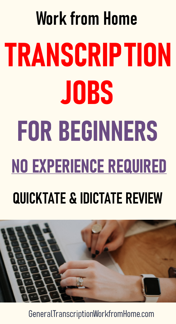 Transcription Jobs for Beginners with Quicktate and iDictate No Experience Needed