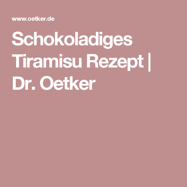 Schokoladiges Tiramisu Rezept | Dr. Oetker