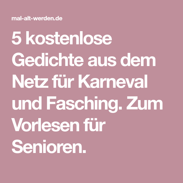 5 Kostenlose Gedichte Aus Dem Netz Für Karneval Und Fasching