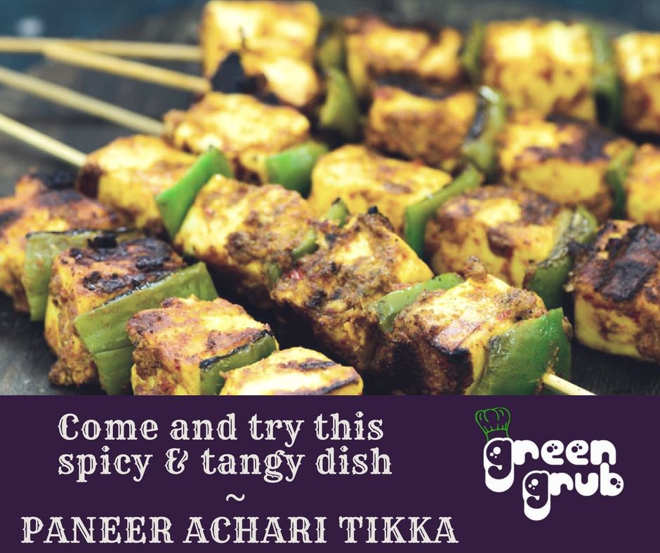 Paneeracharitikka Chatpata Paneertikka Achariflavour Tandoori Greengrub Familyrestaurant Bhedaghat Bestlawnrestaurant Jabalp Paneer Tikka Food Dishes