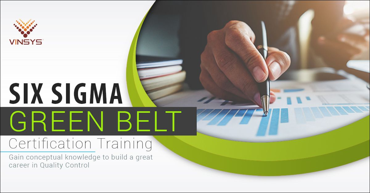 Six Sigma Green Belt Certification Training In Pune At Vinsys We