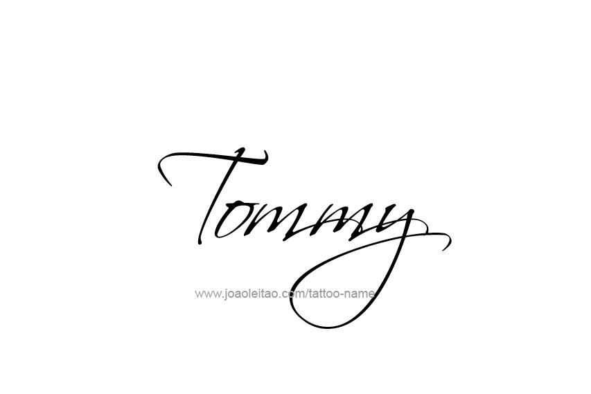 Tommy Name Tattoo Designs Name Tattoos Name Tattoo Designs Name Tattoo