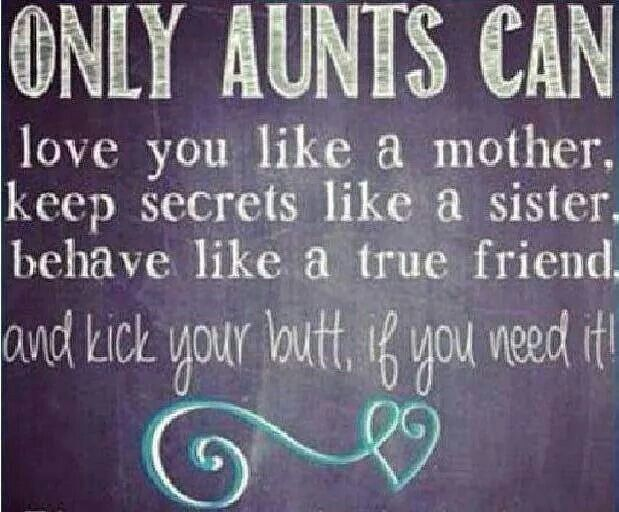 Only aunts can.....
