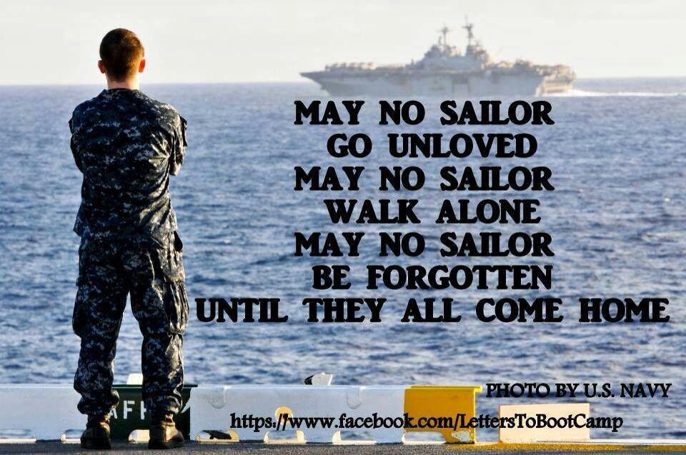 may no Sailor go unloved or soldier, marine, guard or