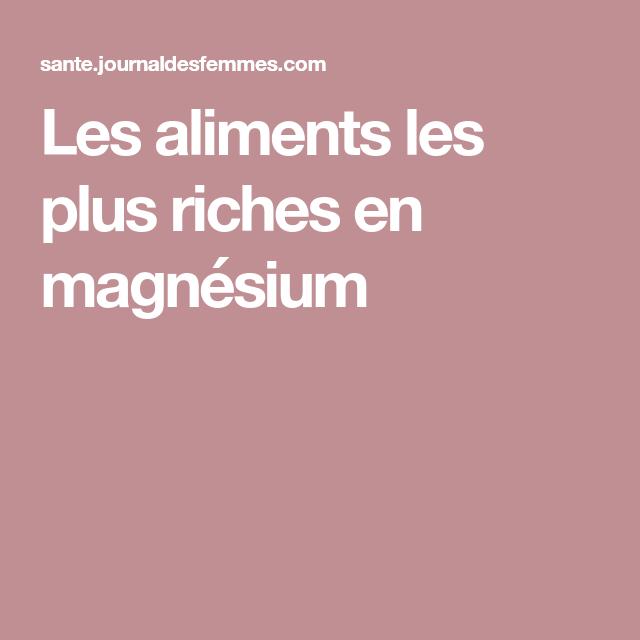 Les aliments les plus riches en magnésium | Nutrition ...