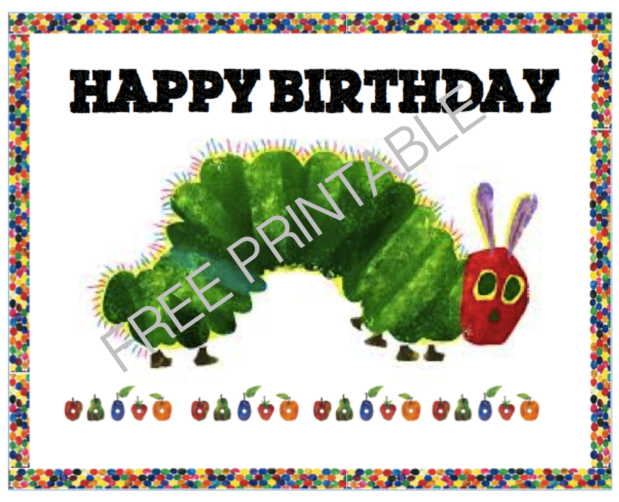 Free printable the very hungry caterpillar birthday sign free printable the very hungry caterpillar birthday sign bookmarktalkfo Image collections