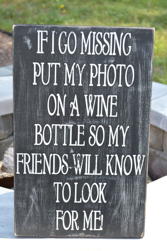 Missing Person Wine Sign 11 25 Quot X 18 Quot Funny Wine Sign
