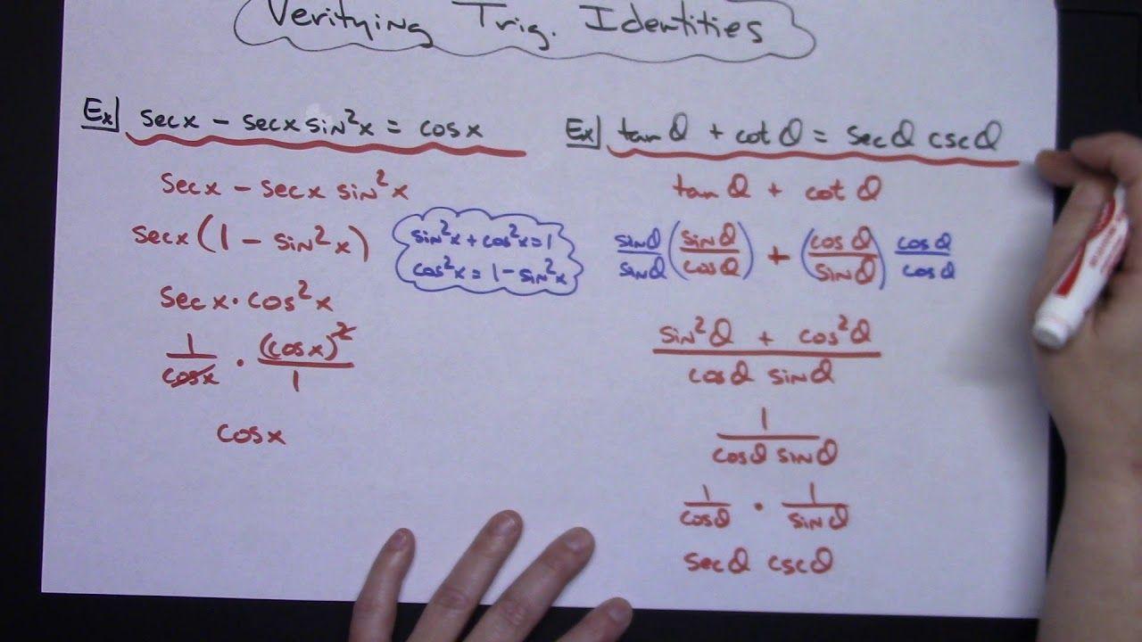 Verifying Trigonometric Identities Pre Calculus Calculus Precalculus Identity