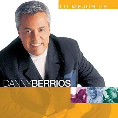 Me Diste Amor By Danny Berrios Music Album Latin Music Digital Music