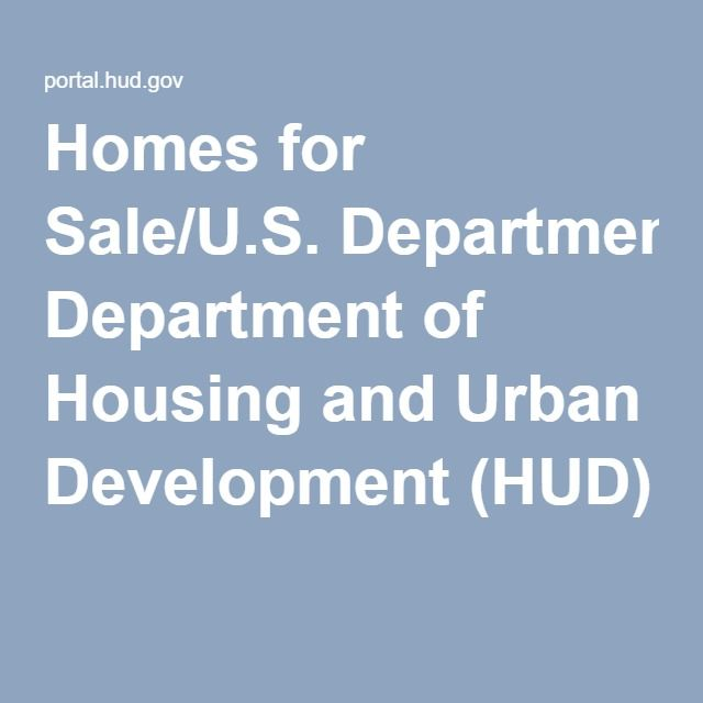 Homes For Sale U S Department Of Housing And Urban Development Hud Home Buying House Development