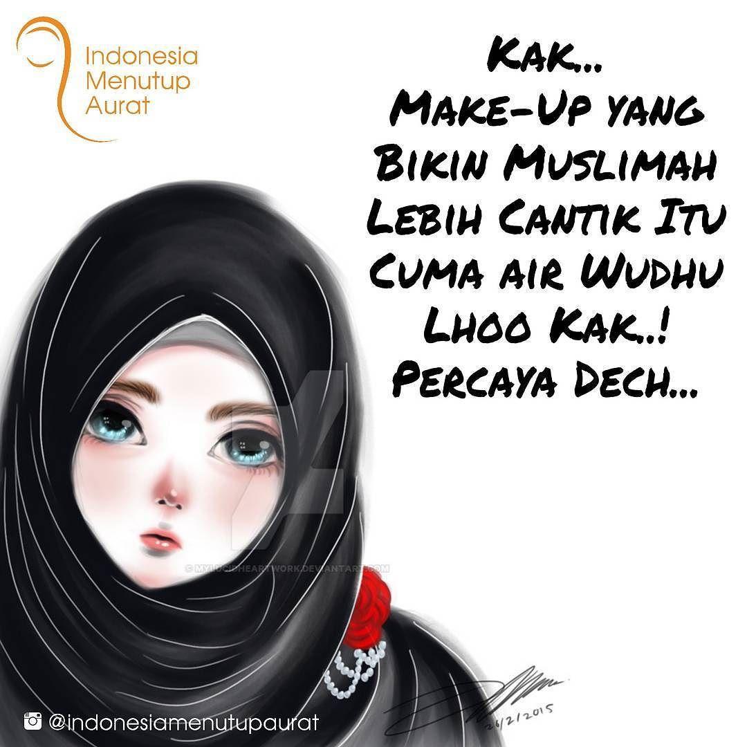 Kak... MakeUp yang Bikin Muslimah Lebih Cantik Itu Cuma