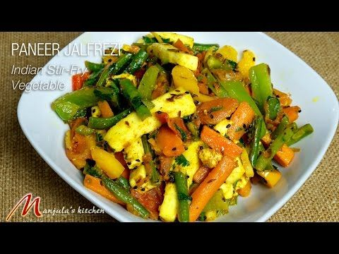 Paneer jalfrezi manjulas kitchen indian vegetarian recipes paneer jalfrezi manjulas kitchen indian vegetarian recipes forumfinder Image collections