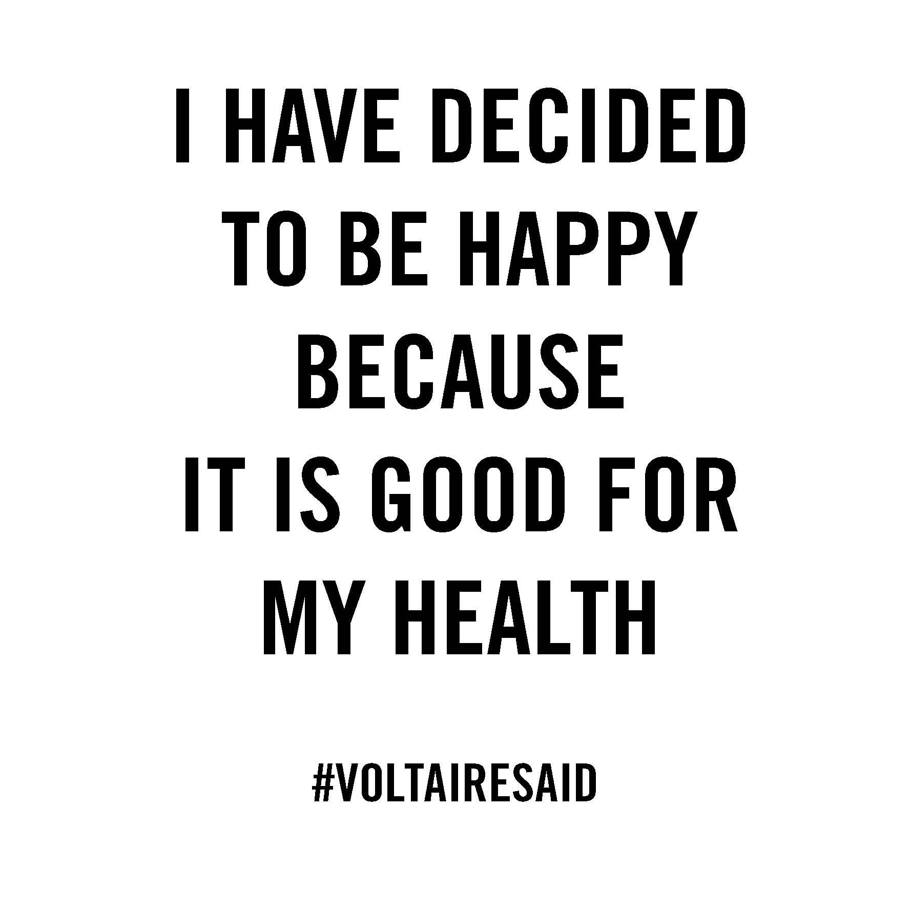 voltaire #quote #wisdom #happiness #newyear #healthy | Inspirations ...