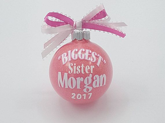 sister ornament birth announcement christmas new sister big