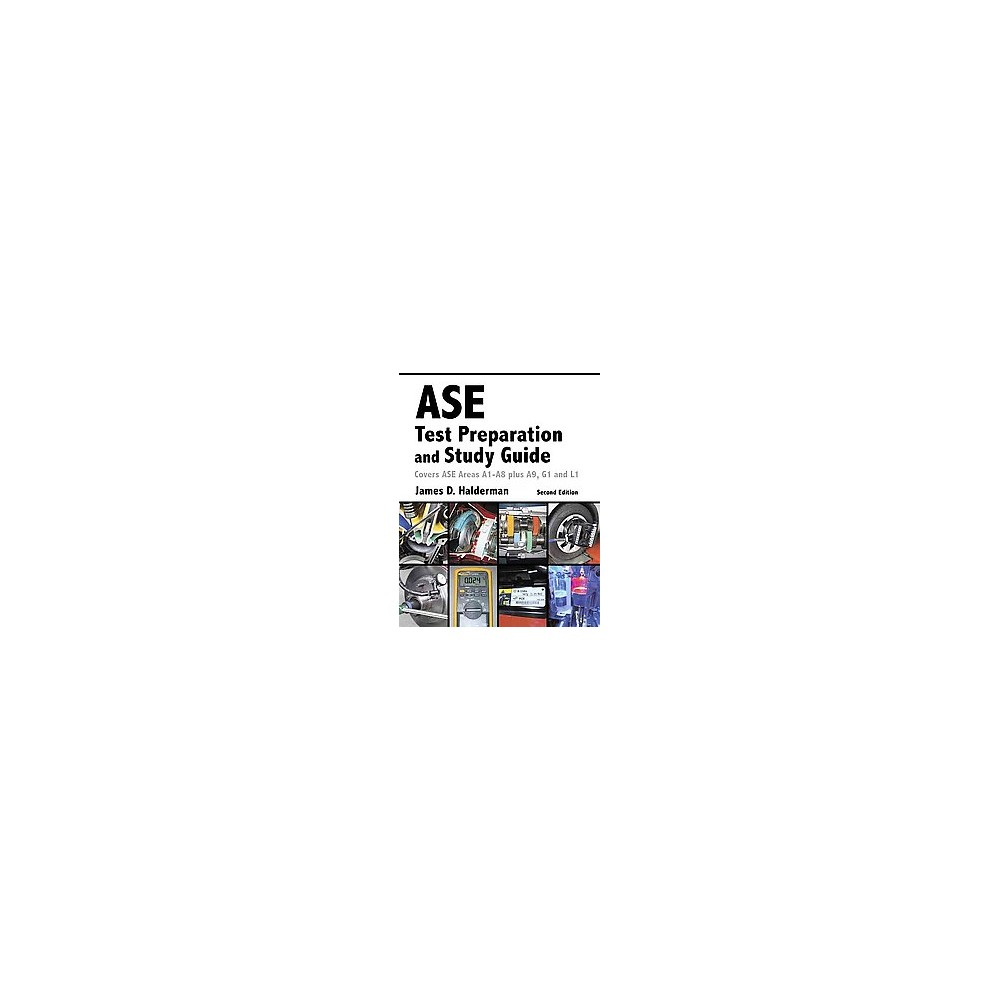 Ase test preparation and study guide covers ase areas a1 a8 plus ase test preparation and study guide covers ase areas a1 a8 plus a9 1betcityfo Choice Image