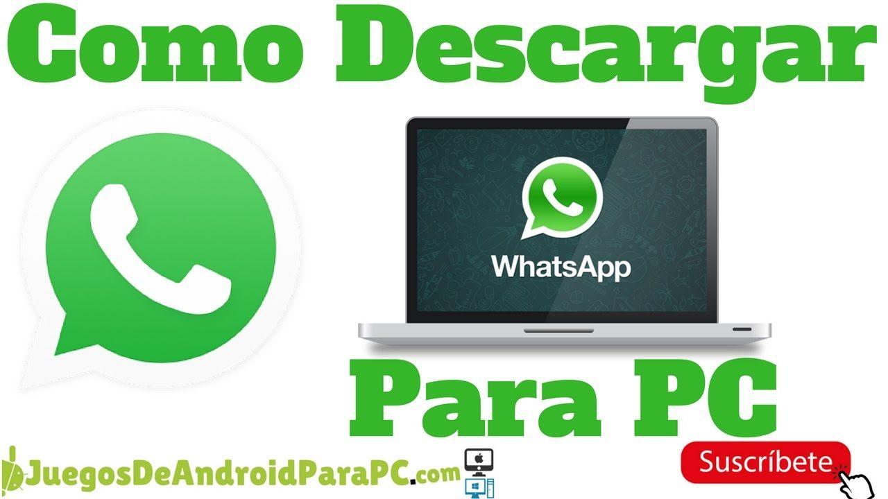 Como Tener Whatsapp En La Pc Descargar Gratis Desde Google Play