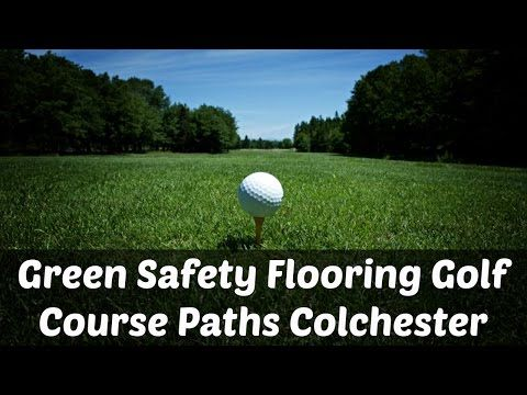 Green Safety Flooring Golf Course Paths Colchester - YouTube
