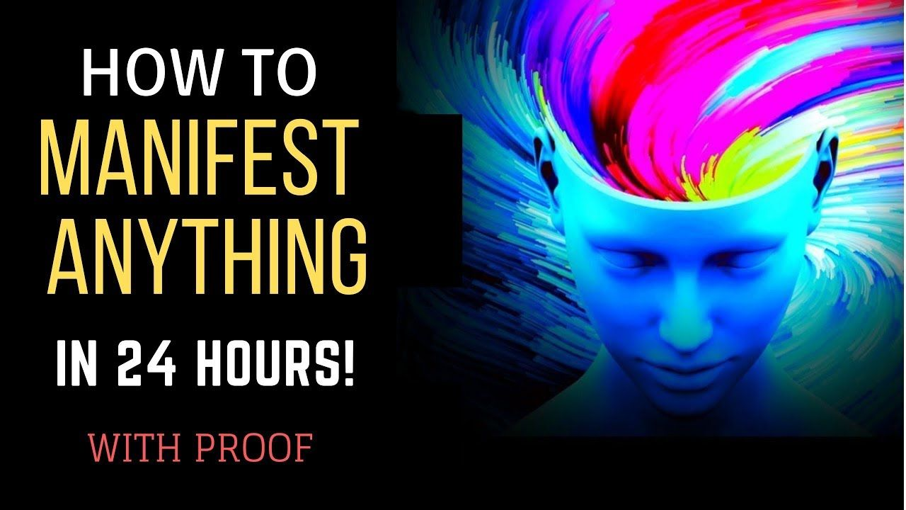 How to manifest anything you want in 24 hours law of