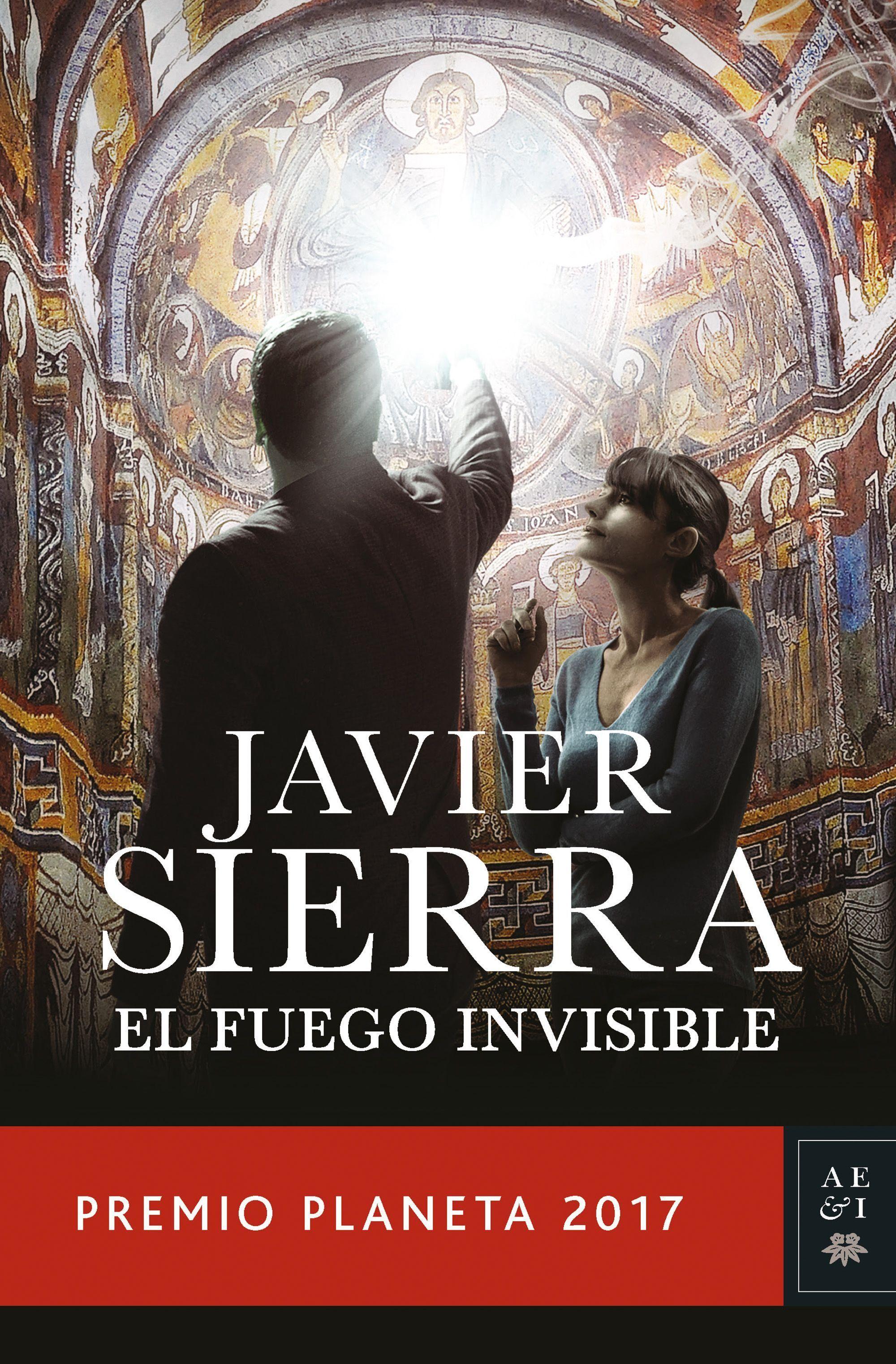 """El #libro ganador del #PremioPlaneta2017 """"El fuego invisible"""" de Javier  #Sierra"""