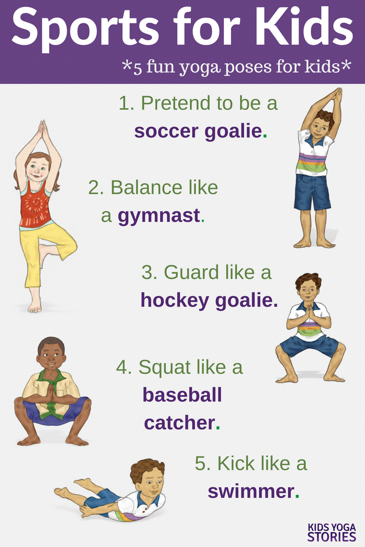Sports Yoga Poses For Kids Pretend To Play Soccer Row Play Baseball And More Check Out This List Of Spor Yoga For Kids Kids Yoga Poses Yoga Poses For Men