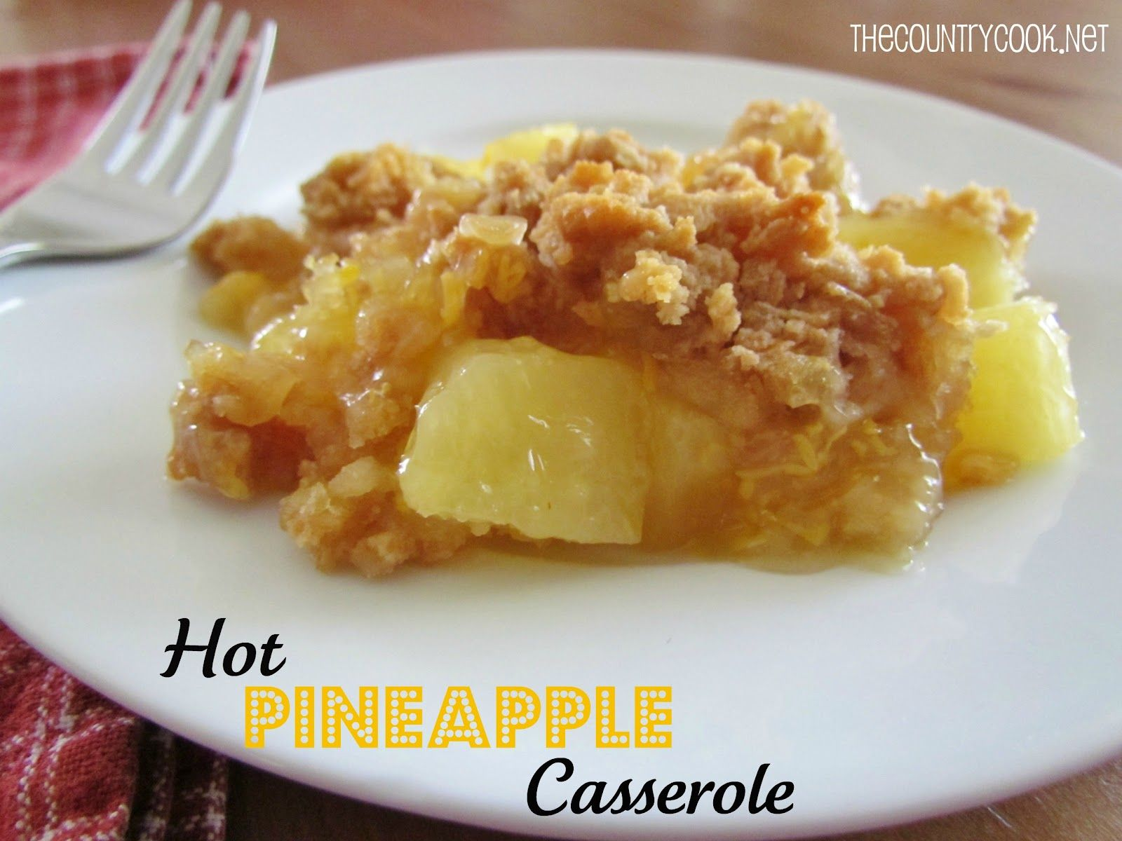 recipe: pineapple casserole recipe [31]
