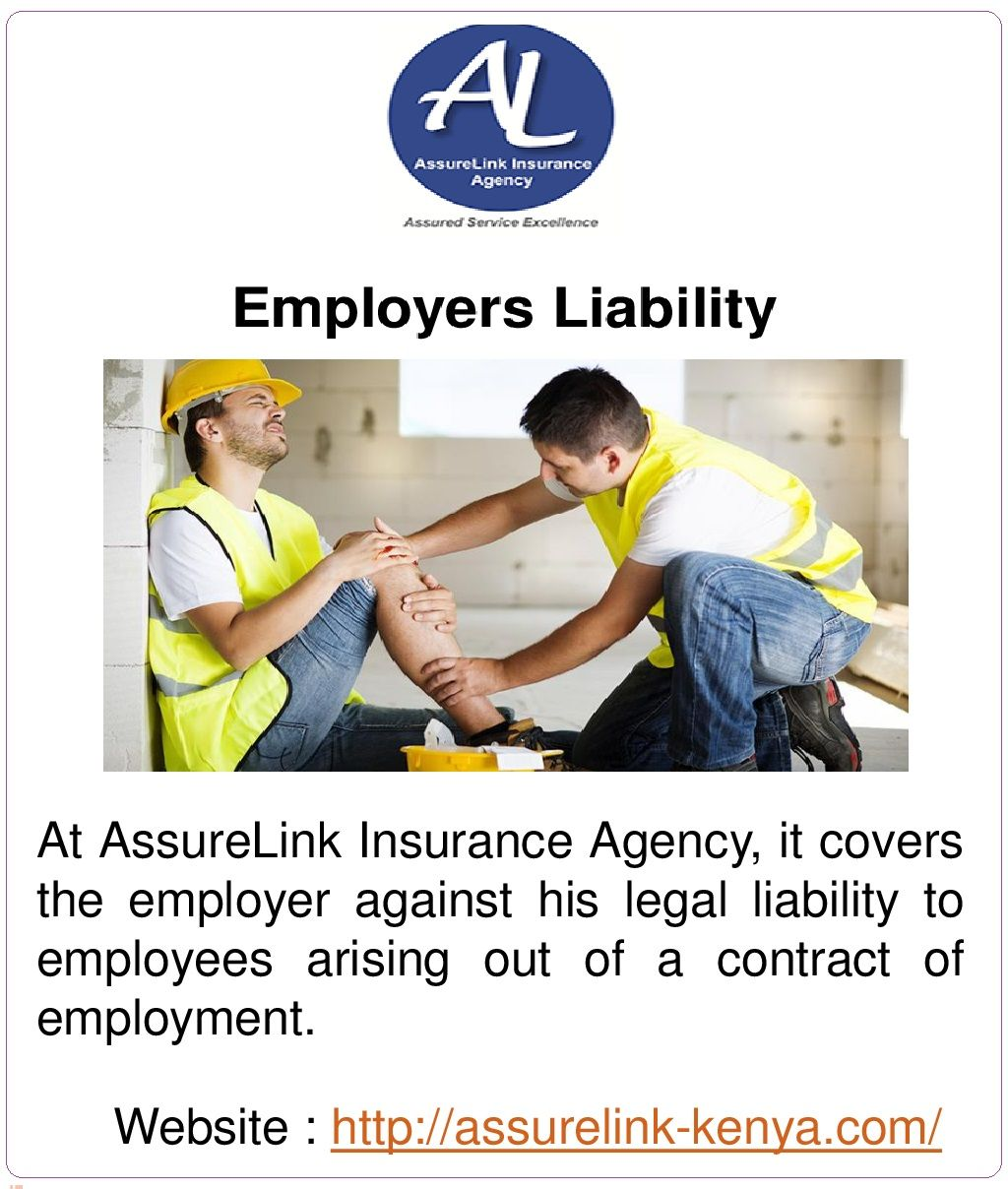 At Assurelink Insurance Agency It Covers The Employer Against His