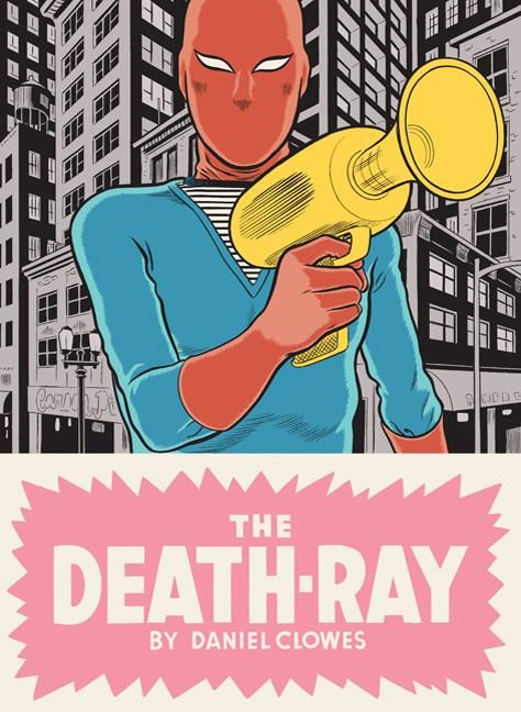 The Death-Ray by Dan Clowes