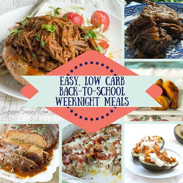 23 Easy, Low-Carb Back To School Weeknight Meals