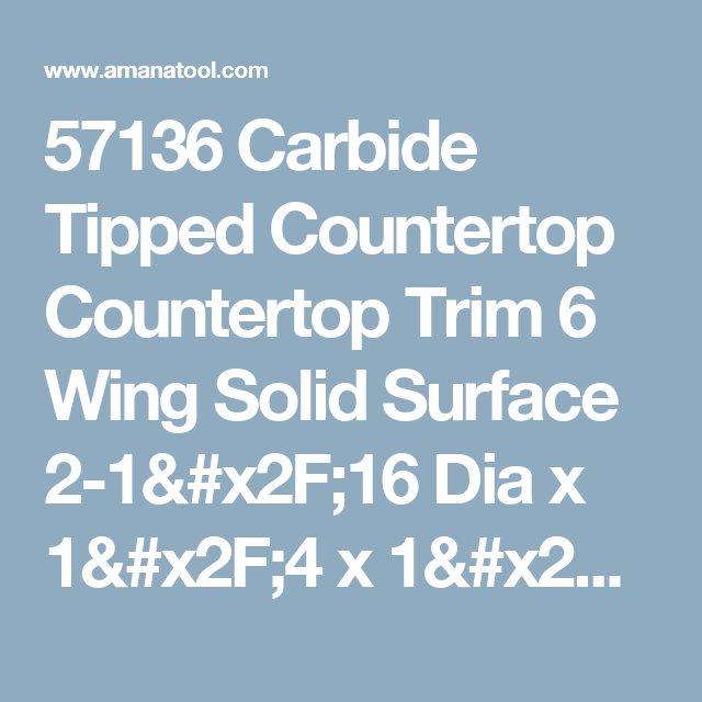 57136 Carbide Tipped Countertop Countertop Trim 6 Wing Solid Surface 2 1 16 Dia X 1 4 X 1 2 Inch Shank Trim Router Solid Surface Tips