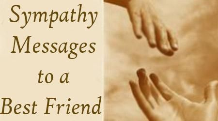 Sympathy Messages To A Best Friend With Images Sympathy