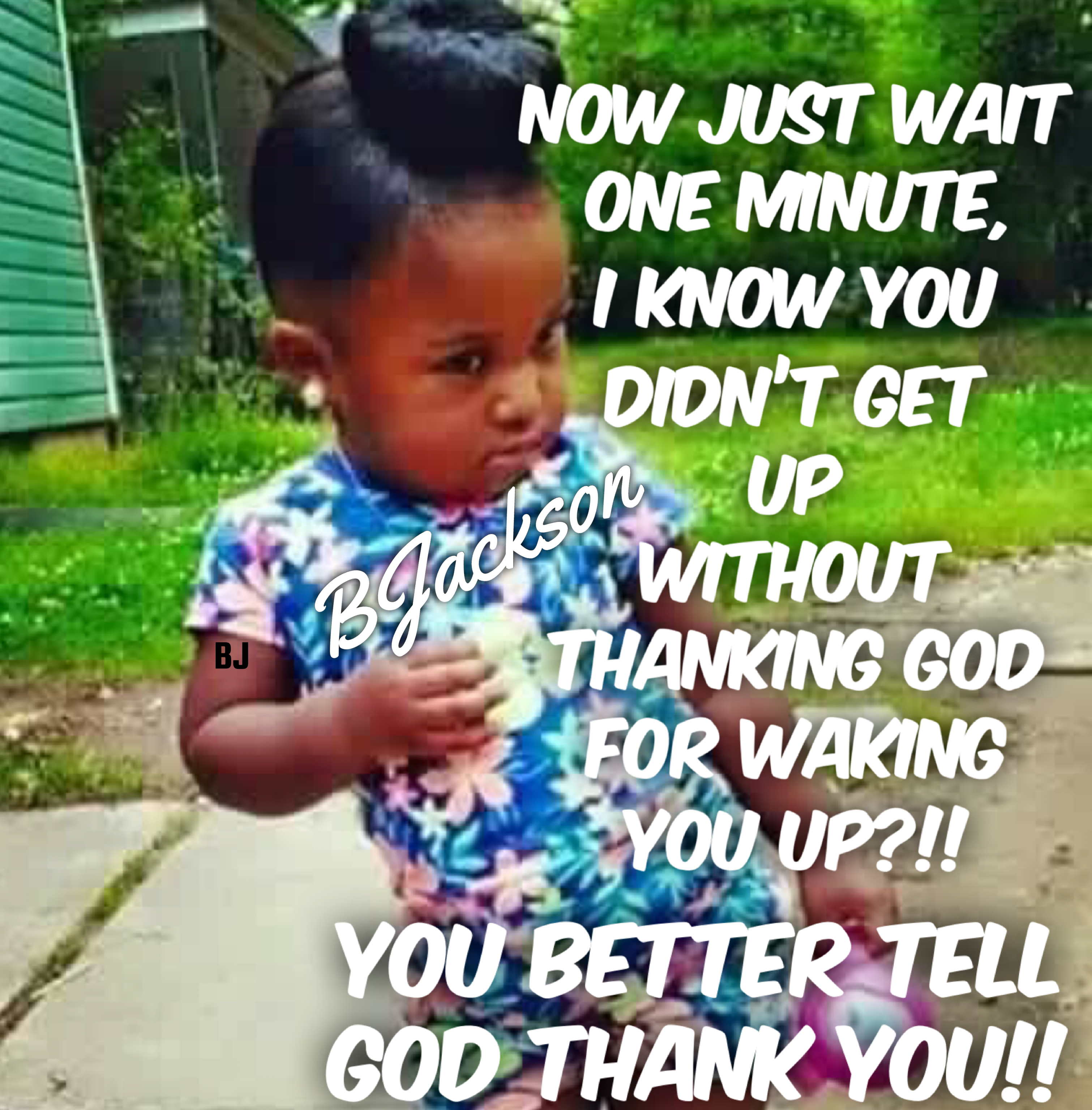 Annette Willine Say Thank You Jesus Good Morning God Quotes Funny Christian Memes Good Morning Quotes
