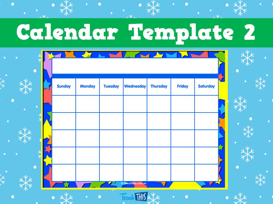 Calendar Template   Classroom Displays    Classroom