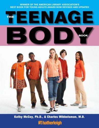 The Teenage Body Book By Kathy Mccoy - Hatherleigh Pressu -5534
