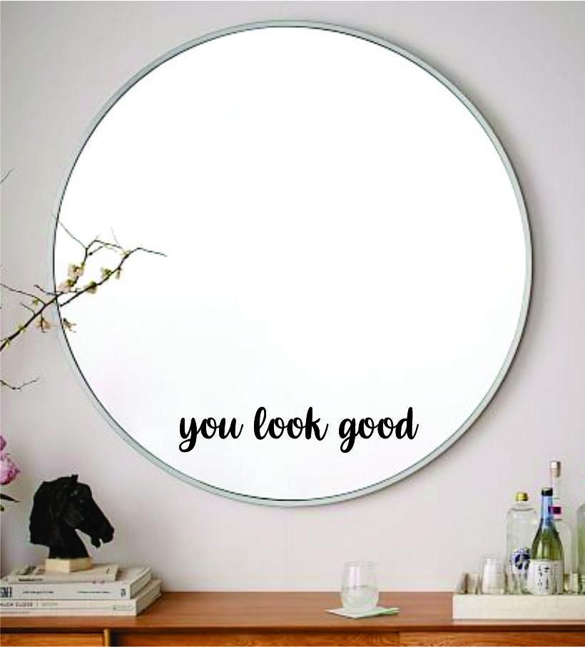 You Look Good V2 Wall Decal Sticker Vinyl Art Wall Bedroom Home Decor Inspirational Motivational Boy Girls Teen Mirror Beauty Lashes Brows Make Up - pink
