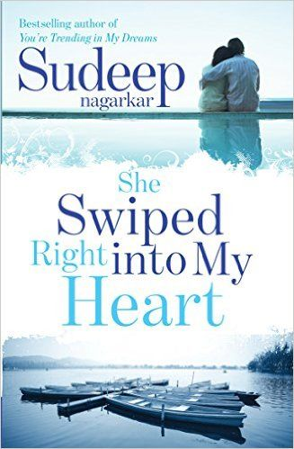 She swiped right into my heart by sudeep nagarkar is a story about she swiped right into my heart by sudeep nagarkar is a story about love gained fandeluxe Choice Image