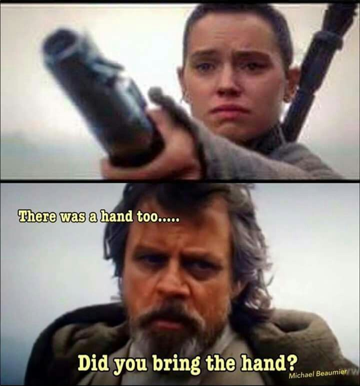 Luke S Lightsaber And His Hand Star Wars Quotes Star Wars Humor Star Wars Jokes