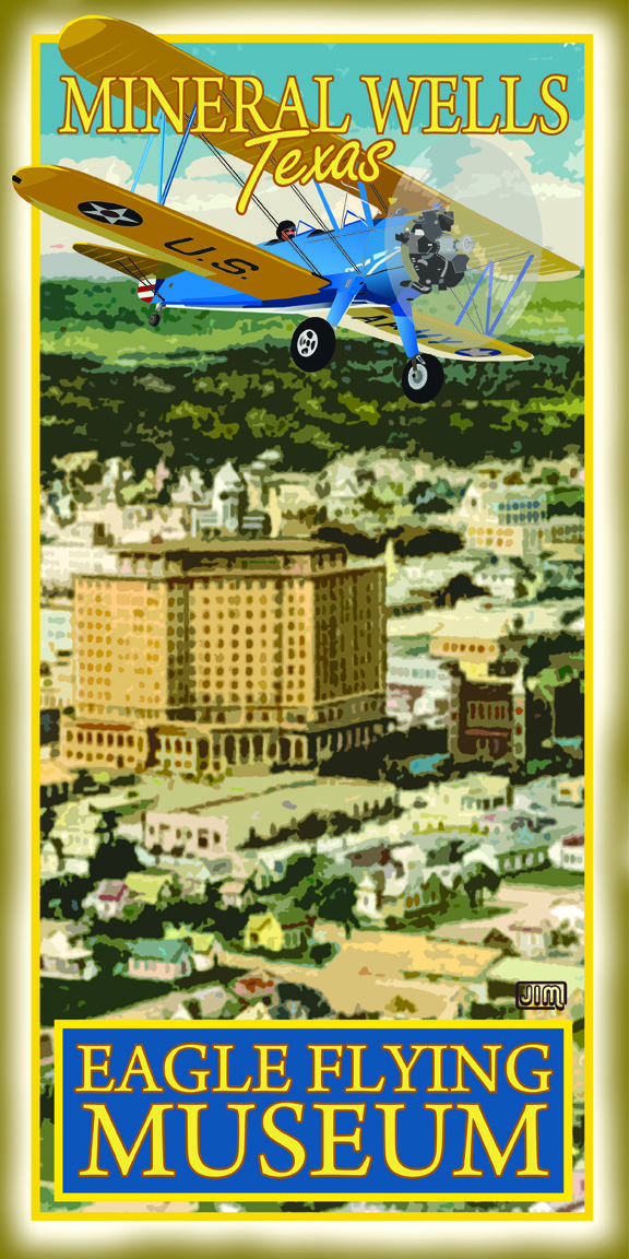 Eagle Flying Museum, Mineral Wells, TX from TexasPoster
