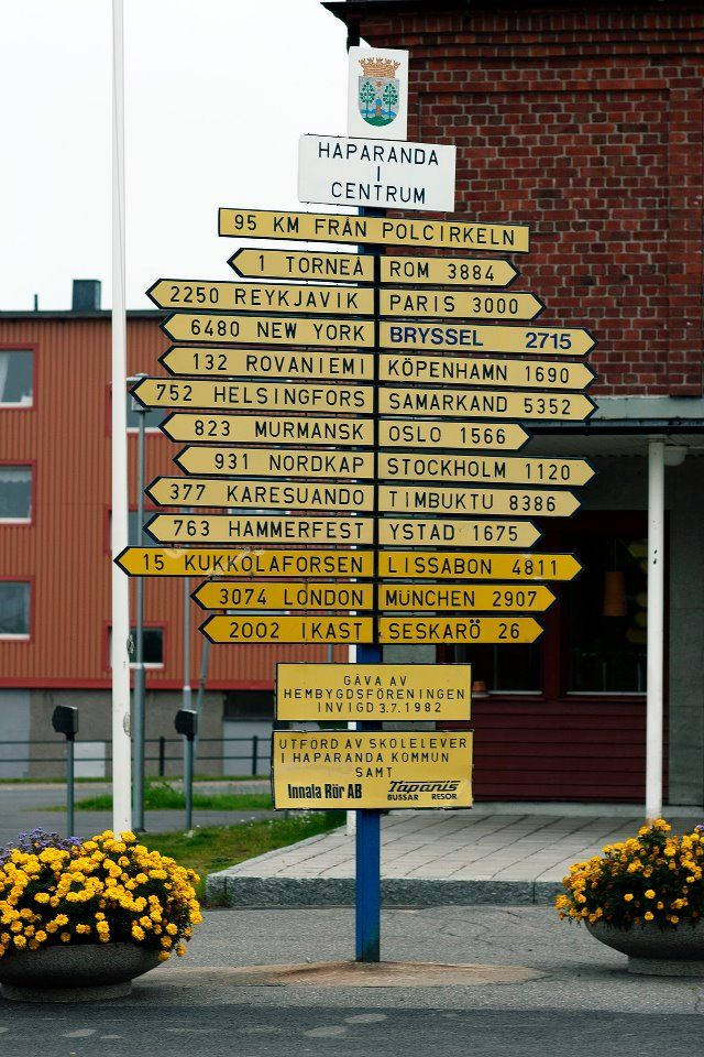 Awesome Sign Up In The North Part Of Sweden Haparanda Swedish Travel Scandinavia