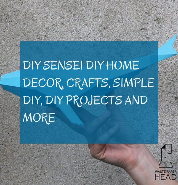 diy sensei diy home decor, crafts, simple diy, diy projects and more