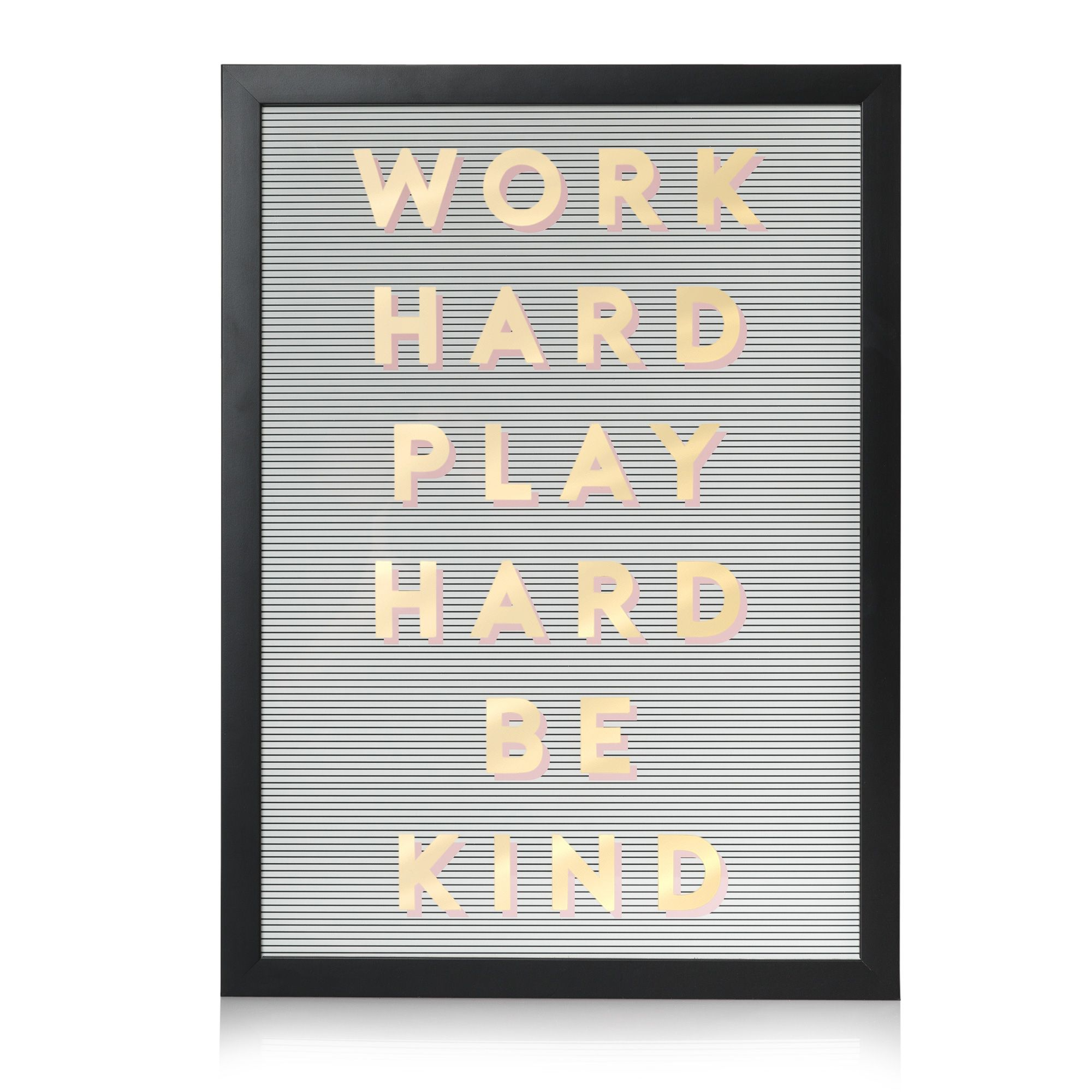 Buy The Work Hard Play Hard Be Kind Foiled Wall Art At Oliver Bonas Enjoy Free Uk Standard Delivery For Orde Foil Wall Art Gold Foil Wall Art Pattern Quotes