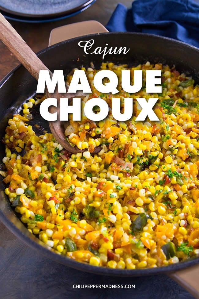 Cajun Corn Maque Choux