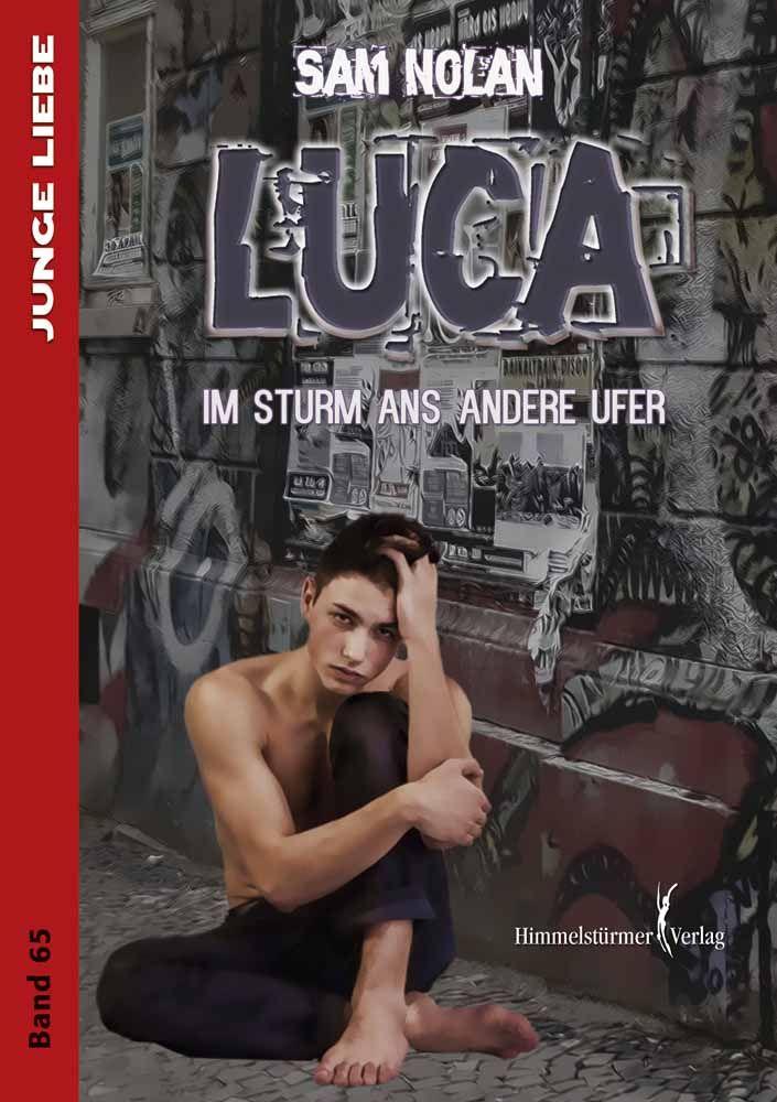 Luca Im Sturm Ans Andere Ufer Nicklas Ist 19 Jahre Jung