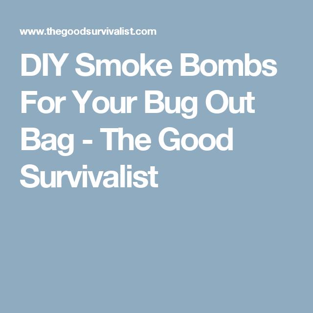 DIY Smoke Bombs For Your Bug Out Bag - The Good Survivalist